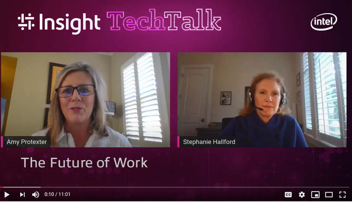 Insight Tech Talk: The Future of Work