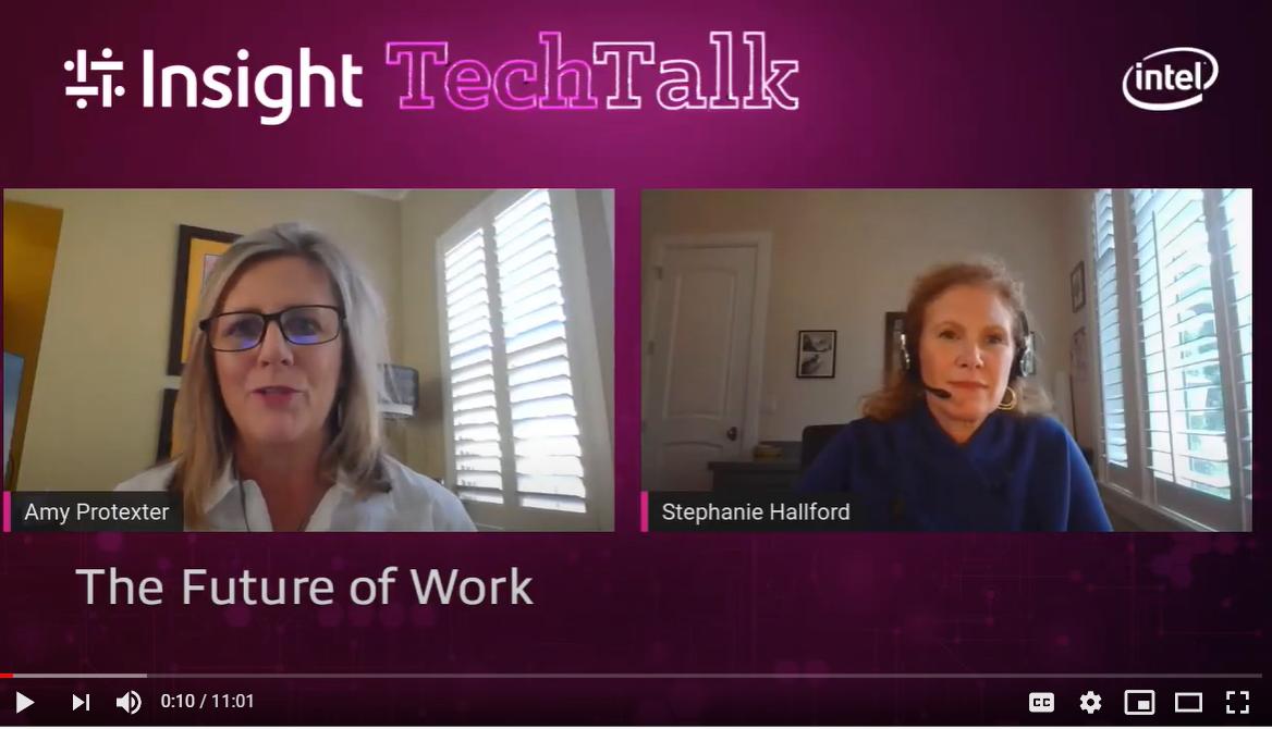 Insight Tech Talk: The Future of Work
