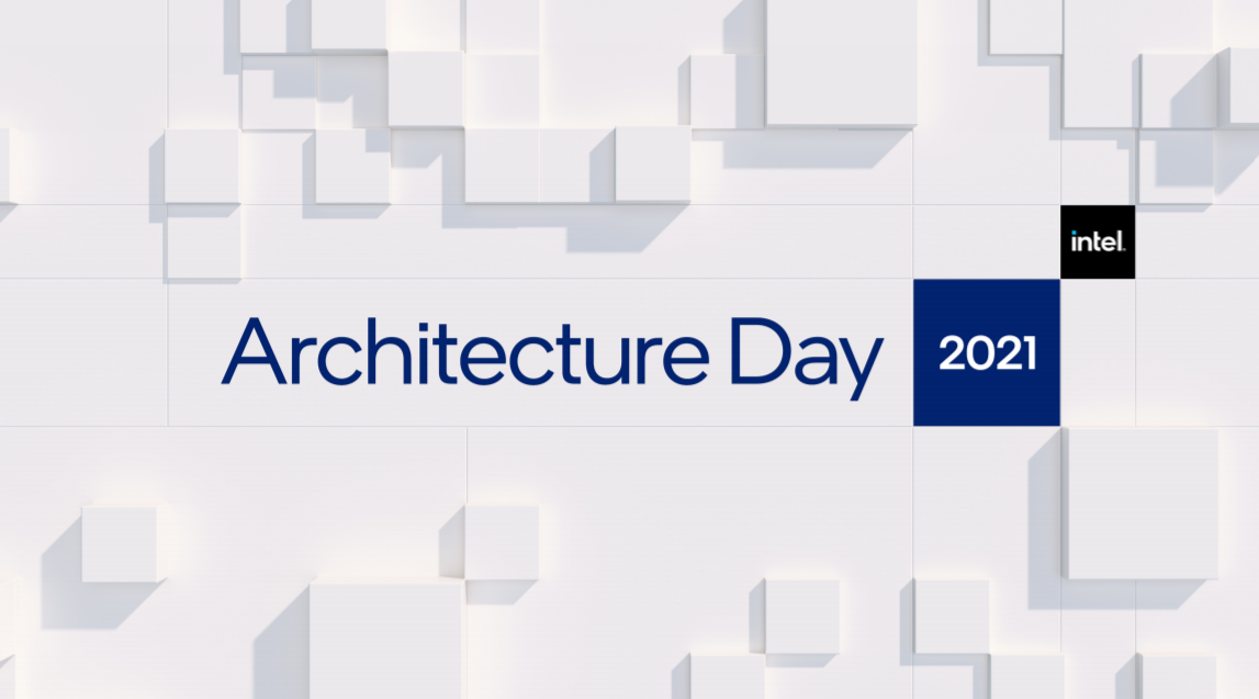 Intel Architecture Day 2021
