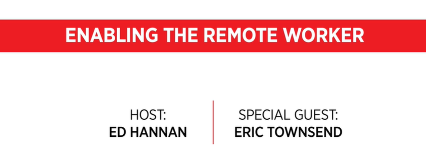 Enabling the remote workforce video podcast